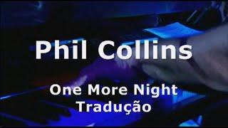 Download Phil Collins - One More Night Tradução Video