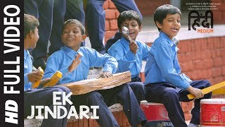 Download Ek Jindari Full Video Song | Hindi Medium | Irrfan Khan, Saba Qamar | Sachin -Jigar Video