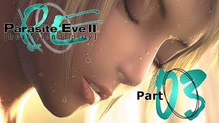 Download Best Friends Play Parasite Eve II (Part 03) Video
