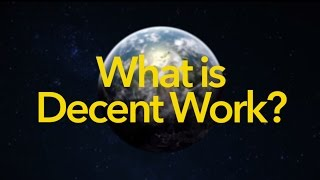 Download What is Decent Work? Video