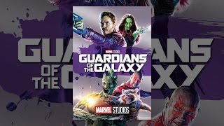 Download Guardians of the Galaxy Video