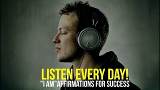 Download LISTEN EVERY DAY! ″I AM″ affirmations for Success Video