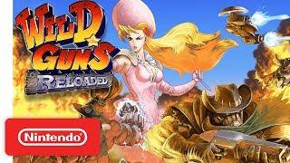Download Wild Guns Reloaded Launch Trailer - Nintendo Switch Video