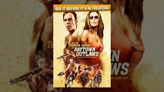 Download Baytown Outlaws Video