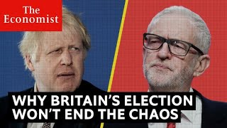 Download Why Britain's election won't end the political chaos   The Economist Video