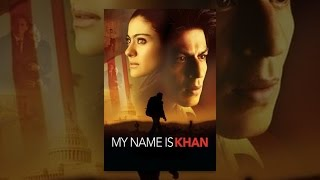 Download My Name Is Khan Video