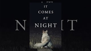 Download It Comes At Night Video