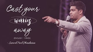 Download Cast Your Worries Away (English - Hindi)   Samuel Dhinakaran Video