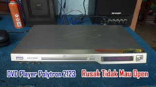 Download Memperbaiki DVD Player Polytron 2123 Rusak Tidak Mau Open Video