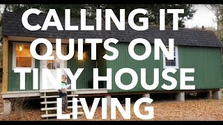 Download Why We're Calling It Quits On Tiny House Living Video