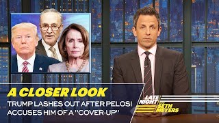 Download Trump Lashes Out After Pelosi Accuses Him of a ″Cover-Up″: A Closer Look Video