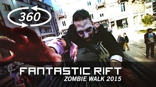 Download Zombie Walk 360 - Fantastic Rift Video
