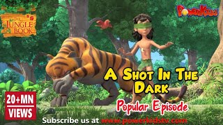 Download jungle book hindi Cartoon for kids 84 A Shot in the dark Video