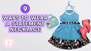 Download 9 Ways To Wear A Statement Necklace | Style Lab Video