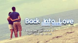 Download Stevie Hoang - Back Into Love (with lyrics) - All For You Video
