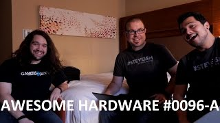Download Awesome Hardware #0096-A: Live From an Undisclosed Location Video