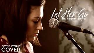 Download Let Her Go - Passenger (Boyce Avenue feat. Hannah Trigwell acoustic cover) on Spotify & Apple Video