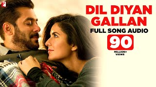 Download Dil Diyan Gallan - Full Song Audio | Tiger Zinda Hai | Atif Aslam | Vishal and Shekhar Video