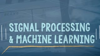 Download Signal Processing and Machine Learning Video