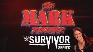 Download The Mark Remark - Survivor Series '16 Video