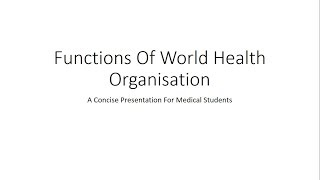 Download Functions of World Health Organisation (WHO) - PSM Video