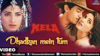 Download Dhadkan Mein Tum Full Video Song | Mela | Aamir Khan, Twinkle Khanna | Kumar Sanu, Alka Yagnik Video