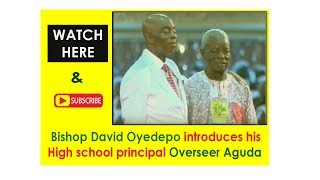 Download Bishop Oyedepo Introducing his school Principal Overseer Aguda of The Apostolic Church Shiloh 2016 Video