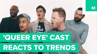 Download 'Queer Eye' Cast Reacts to Millennial Trends Video