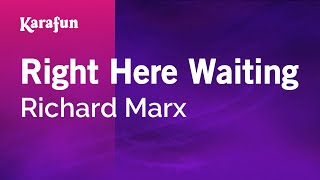 Download Karaoke Right Here Waiting - Richard Marx * Video
