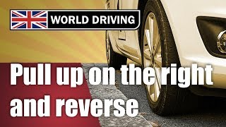 Download How to pull up on the right & reverse 2 car lengths - New driving test manoeuvre Video