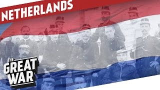Download Armed Neutrality - The Netherlands In WW1 I THE GREAT WAR Special Video