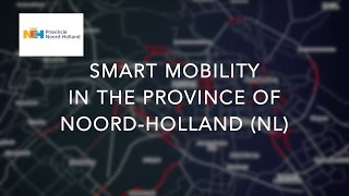 Download Smart Mobility projects in the province of Noord-Holland (the Netherlands) Video
