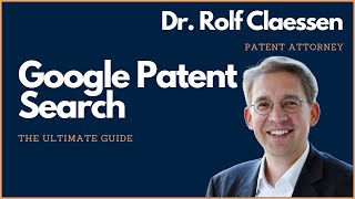 Download Google Patent Search - the Ultimate Guide to Google Patents - #rolfclaessen #patent #search Video