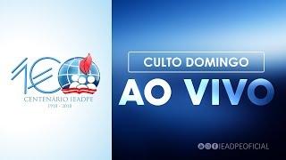 Download CULTO IEADPE | DOMINGO | 10/12/2017 Video