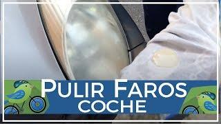 Download Cómo pulir y limpiar los faros de policarbonato de un coche por Paquito206 Video