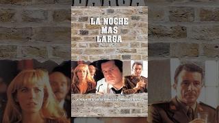 Download La Noche Más Larga Video