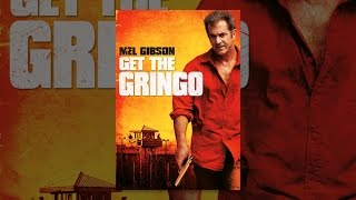 Download Get the Gringo Video