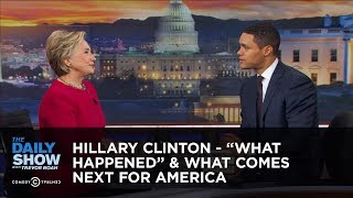 Download Hillary Clinton - ″What Happened″ & What Comes Next for America: The Daily Show Video