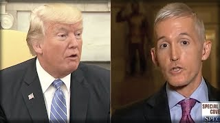 Download IT'S OVER! TREY GOWDY JUST WENT ON TV AND GAVE TRUMP THE BEST NEWS EVER Video