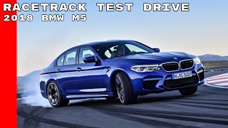 Download New 2018 BMW M5 Racetrack Test Drive Video
