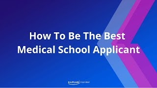Download How To Be The Best Medical School Applicant Video