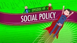 Download Social Policy: Crash Course Government and Politics #49 Video