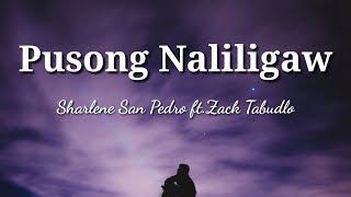 Download Pusong Naliligaw - Sharlene San Pedro ft. Zack Tabudlo   Lyrics Video