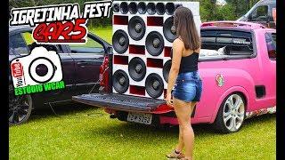 Download 5° Igrejinha FestCar - Som Automotivo e Carro Rebaixado - Dedé & Cia. Video