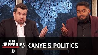 Download Is Kanye West the Mythical Black Republican? - The Jim Jefferies Show - Exclusive - Uncensored Video
