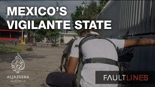 Download Mexico's Vigilante State - Fault Lines Video
