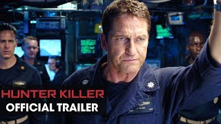 Download Hunter Killer (2018 Movie) Official Trailer – Gerard Butler, Gary Oldman, Common Video