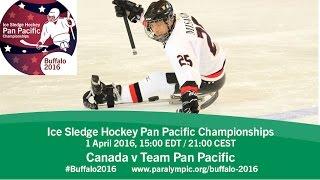 Download Canada v Team Pan Pacific | Prelim | 2016 Ice Sledge Hockey Pan Pacific Championships, Buffalo Video