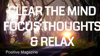 Download 10 Minute Guided Meditation To Help Clear the mind, focus thoughts and relax Video