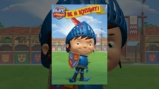 Download Mike the Knight: Be a Knight! Video